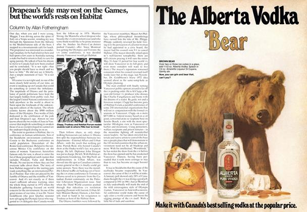 Article Preview: Drapeau's fate may rest on the Games, but the world's rests on Habitat, May 1976 | Maclean's