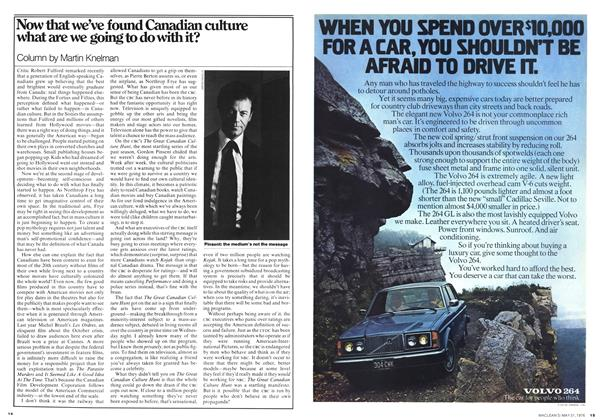 Article Preview: Now that we've found Canadian culture what are we going to do with it?, May 1976 | Maclean's