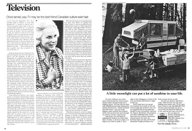 Article Preview: Once tamed, pay-TV may be the best friend Canadian culture ever had, July 1976 | Maclean's