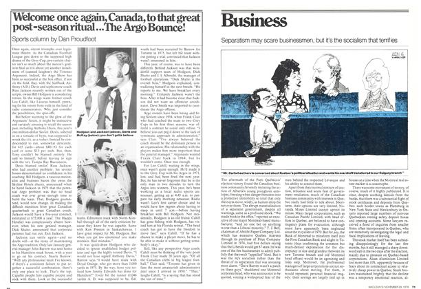 Article Preview: Separatism may scare businessmen, but it's the socialism that terrifies, November 1976 | Maclean's