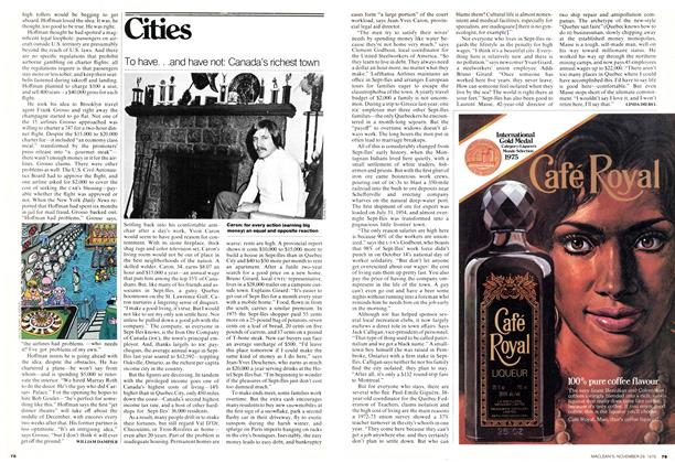 Article Preview: To have...and have not: Canada's richest town, November 1976 | Maclean's