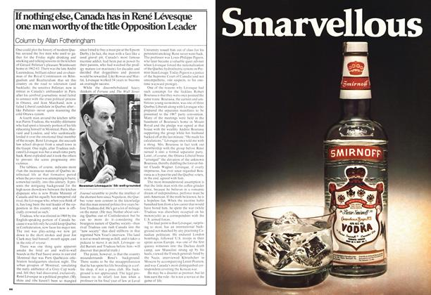 Article Preview: If nothing else, Canada has in René Lévesque one man worthy of the title Opposition Leader, November 1976 | Maclean's