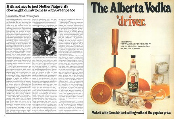 Article Preview: If it's not nice to fool Mother Nature, it's downright dumb to mess with Greenpeace, February 1977 | Maclean's