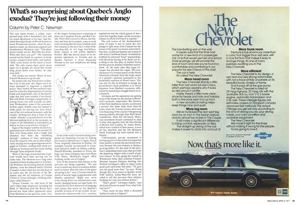 Article Preview: What's so surprising about Quebec's Anglo exodus? They're just following their money, April 1977 | Maclean's
