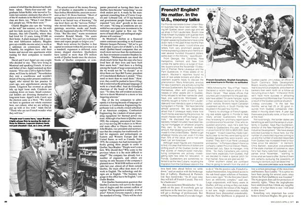 Article Preview: French? English? No matter. In the U.S., money talks, April 1977 | Maclean's