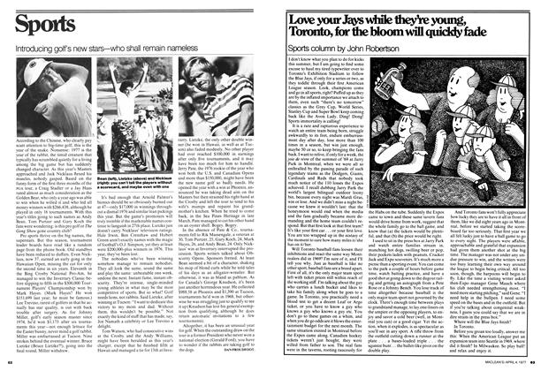 Article Preview: Love your Jays while they're young, Toronto, for the bloom will quickly fade, April 1977 | Maclean's