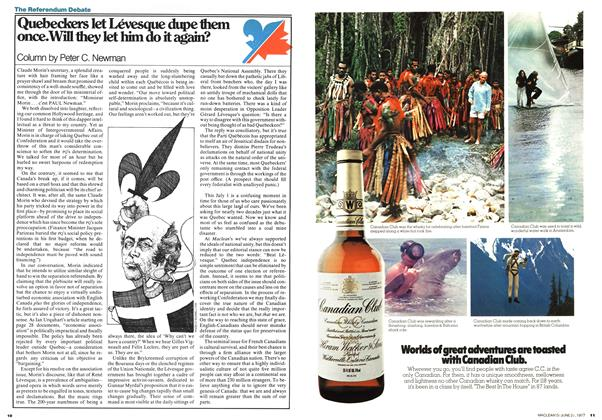 Article Preview: Quebeckers let Lévesque dupe them once. Will they let him do it again?, June 1977 | Maclean's