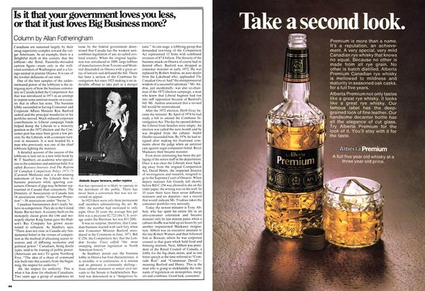 Article Preview: Is it that your government loves you less, or that it just loves Big Business more?, August 1977 | Maclean's