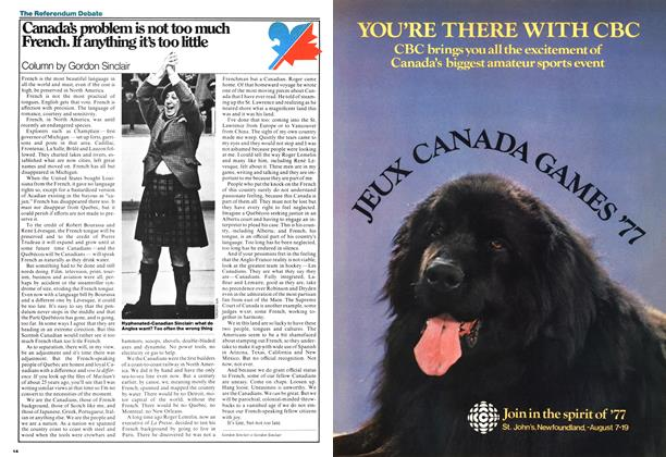 Article Preview: Canada's problem is not too much French. If anything it's too little, August 1977 | Maclean's