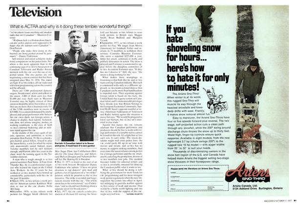 Article Preview: What is ACTRA and why is it doing these terrible/wonderful things?, OCT0BER17 1977 1977 | Maclean's