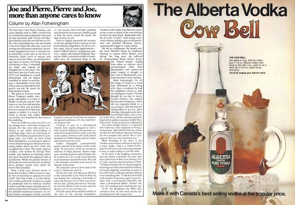 Article Preview: Joe and Pierre, Pierre and Joe, more than anyone cares to know, May 1978 | Maclean's