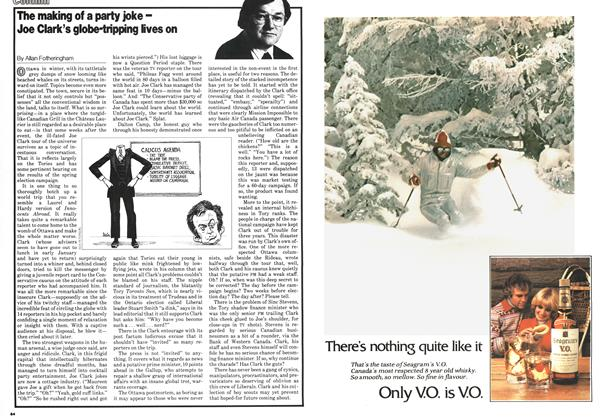 Article Preview: The making of a party joke -Joe Clark's globe-tripping lives on, February 1979 | Maclean's