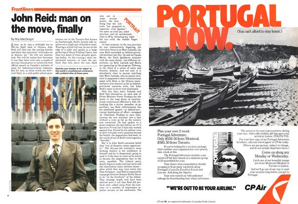 Article Preview: John Reid: man on the move, finally, February 1979 | Maclean's