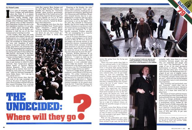 Article Preview: THE UNDECIDED: Where will they go ?, May 1979 | Maclean's