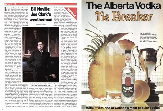 Article Preview: Bill Neville: Joe Clark's weatherman, May 1979 | Maclean's