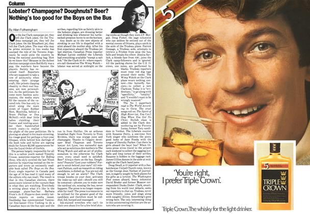 Article Preview: Lobster? Champagne? Doughnuts? Beer? Nothing's too good for the Boys on the Bus, May 1979 | Maclean's