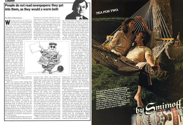 Article Preview: People do not read newspapers: they get into them, as they would a warm bath, July 1979 | Maclean's