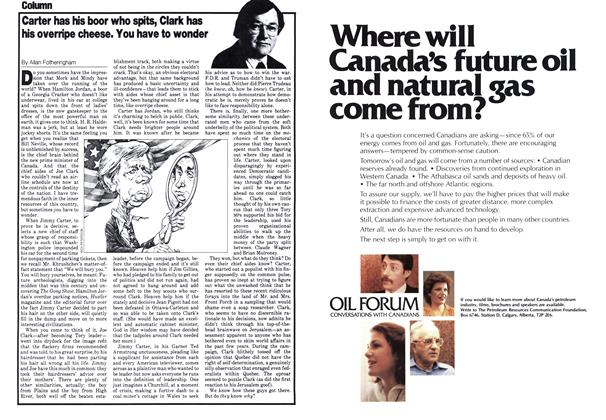 Article Preview: Carter has his boor who spits, Clark has his overripe cheese. You have to wonder, July 1979 | Maclean's