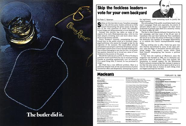 Article Preview: Skip the feckless leaders— vote for your own backyard, February 1980 | Maclean's