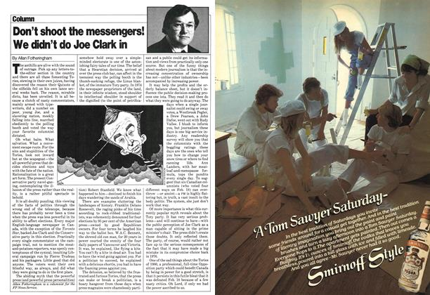 Article Preview: Don't shoot the messengers! We didn't do Joe Clark in, March 1980 | Maclean's
