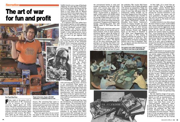 Article Preview: The art of war for fun and profit, April 1980 | Maclean's