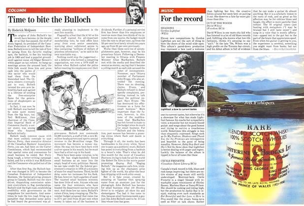 Article Preview: Time to bite the Bulloch, February 1982 | Maclean's