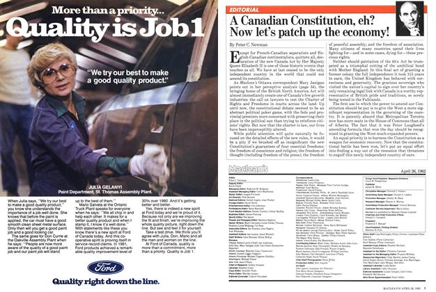 Article Preview: A Canadian Constitution, eh? Now let's patch up the economy!, April 1982 | Maclean's