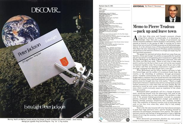 Article Preview: Memo to Pierre Trudeau —pack up and leave town, June 1982   Maclean's