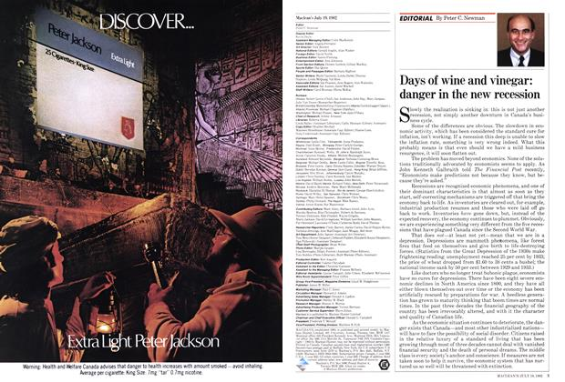 Article Preview: Days of wine and vinegar: danger in the new recession, July 1982 | Maclean's