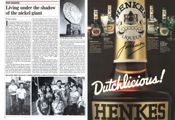 Article Preview: Living under the shadow of the nickel giant, October 1982 | Maclean's