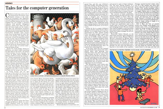 Article Preview: Tales for the computer generation, December 1982 | Maclean's