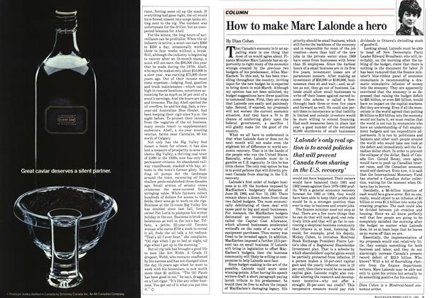 Article Preview: How to make Marc Lalonde a hero, February 1983 | Maclean's