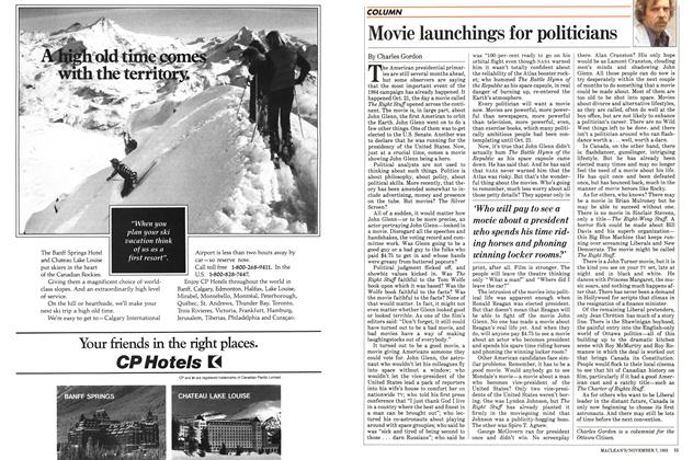 Article Preview: Movie launchings for politicians, November 1983 | Maclean's