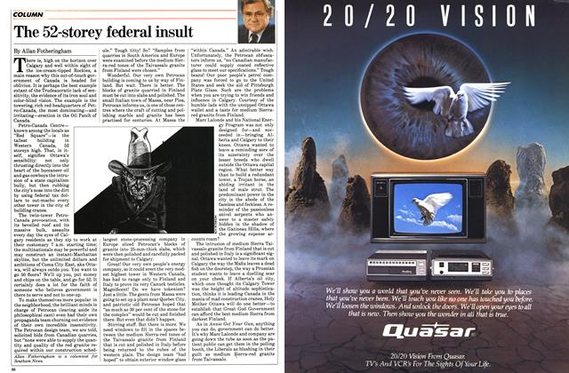Article Preview: The 52-storey federal insult, November 1983 | Maclean's