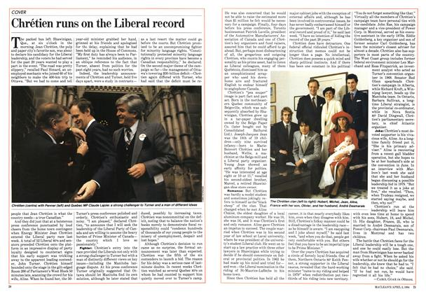 Article Preview: Chrétien runs on the Liberal record, April 1984 | Maclean's