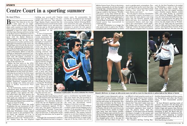 Article Preview: Centre Court in a sporting summer, JULY 9,1984 1984 | Maclean's