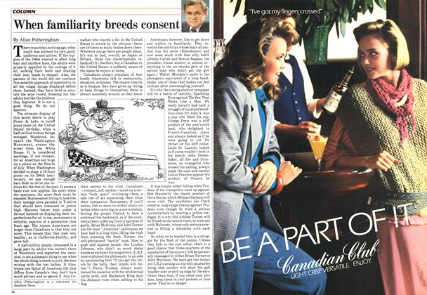 Article Preview: When familiarity breeds consent, July 1984 | Maclean's