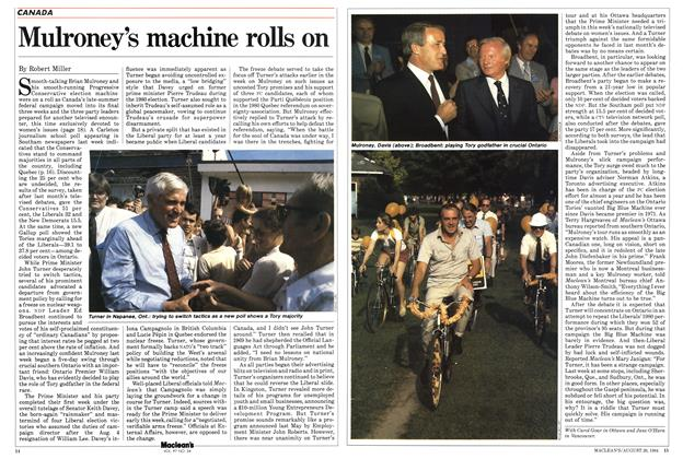 Article Preview: Mulroney's machine rolls on, August 1984 | Maclean's