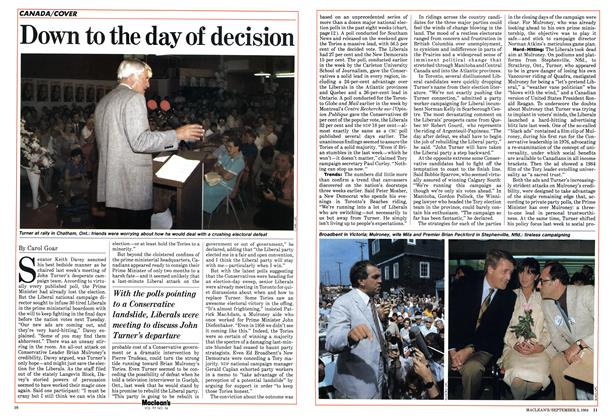 Article Preview: Down to the day of decision, September 1984 | Maclean's