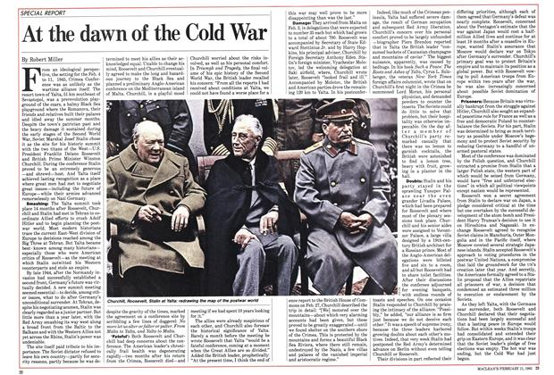 Article Preview: At the dawn of the Cold War, FEBRUARY 11,1985 1985 | Maclean's