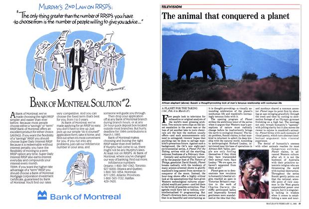 Article Preview: The animal that conquered a planet, FEBRUARY 11,1985 1985 | Maclean's