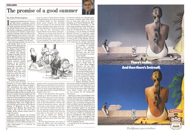 Article Preview: The promise of a good summer, July 1985 | Maclean's