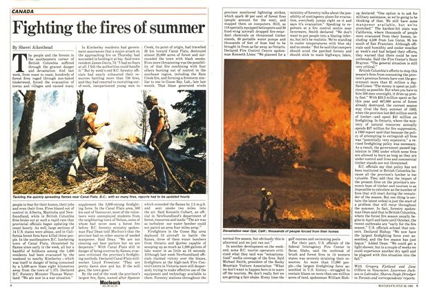 Article Preview: Fighting the fires of summer, July 1985 | Maclean's