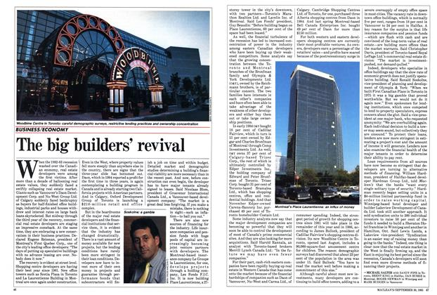 Article Preview: The big builders' revival, September 1985 | Maclean's