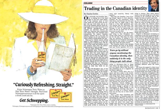 Article Preview: Trading in the Canadian identity, JULY 7,1986 1986 | Maclean's