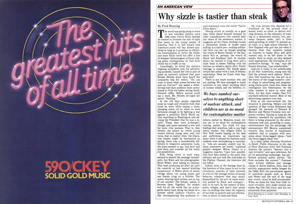 Article Preview: Why sizzle is tastier than steak, October 1986 | Maclean's