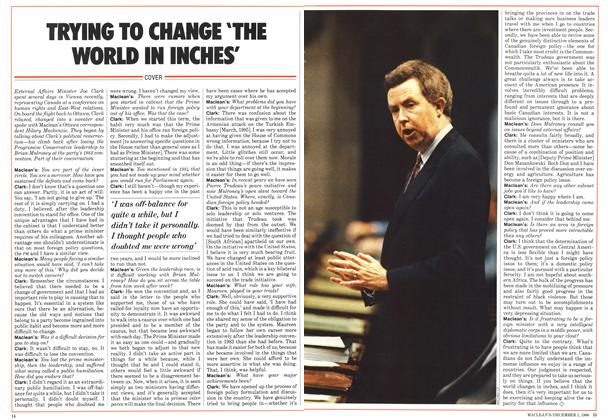 Article Preview: TRYING TO CHANGE 'THE WORLD IN MCHES', December 1986   Maclean's