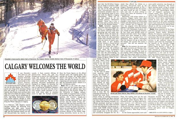 Article Preview: CALGARY WELCOMES THE WORLD, February 1988 | Maclean's