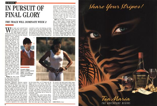 Article Preview: IN PURSUIT OF FINAL GLORY, October 1988 | Maclean's
