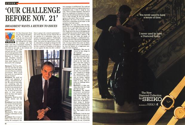 Article Preview: 'OUR CHALLENGE BEFORE NOV. 21', November 1988 | Maclean's